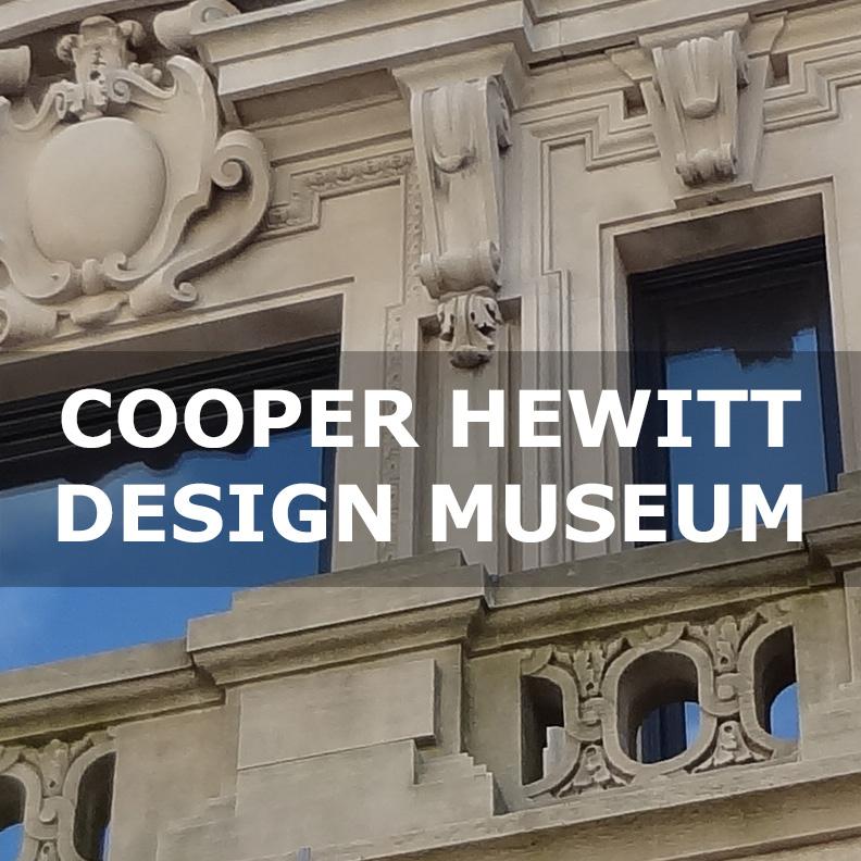 Cooper Hewitt SMITHSONIAN DESIGN MUSEM