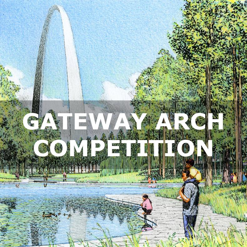 St. Louis Arch Gateway Competition