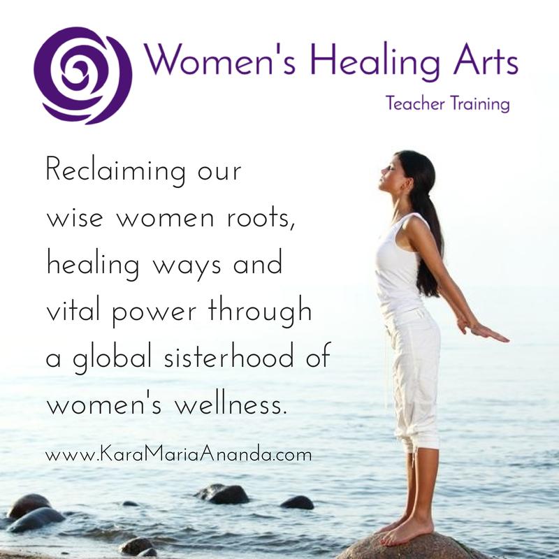 Women's Healing Arts Teacher Training at www.KaraMariaAnanda.com