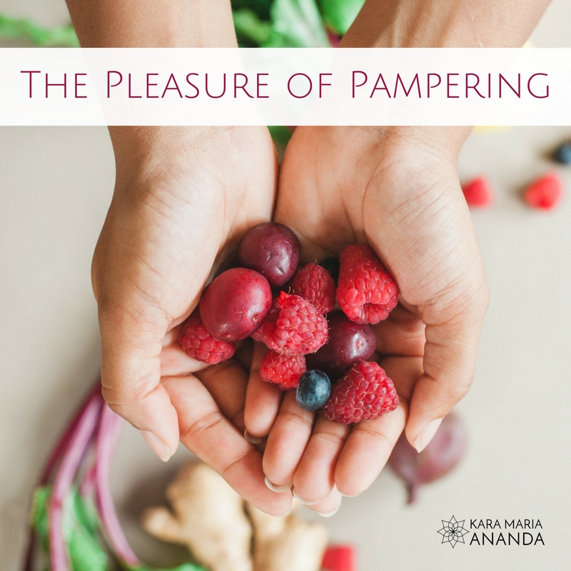 Pleasure of Pampering: Sacred Sensual Selfcare for Women