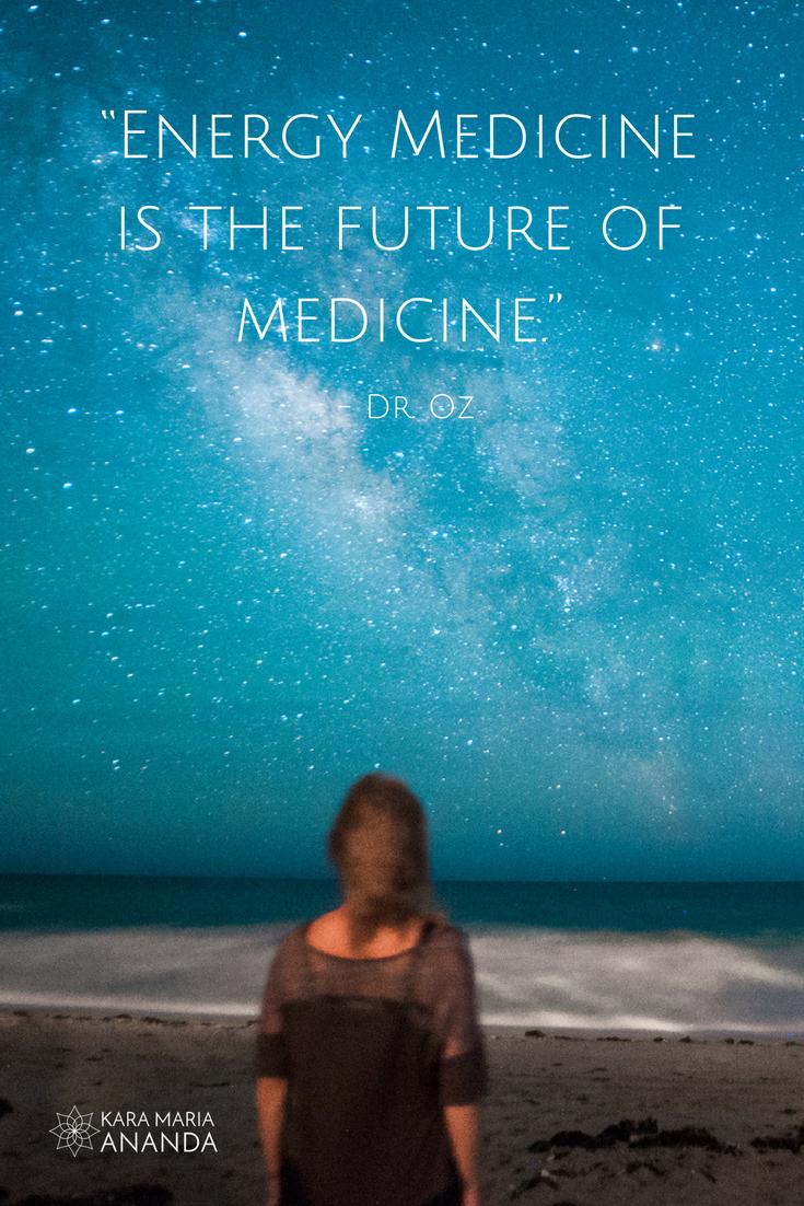 Energy Medicine is the Future of Medicine