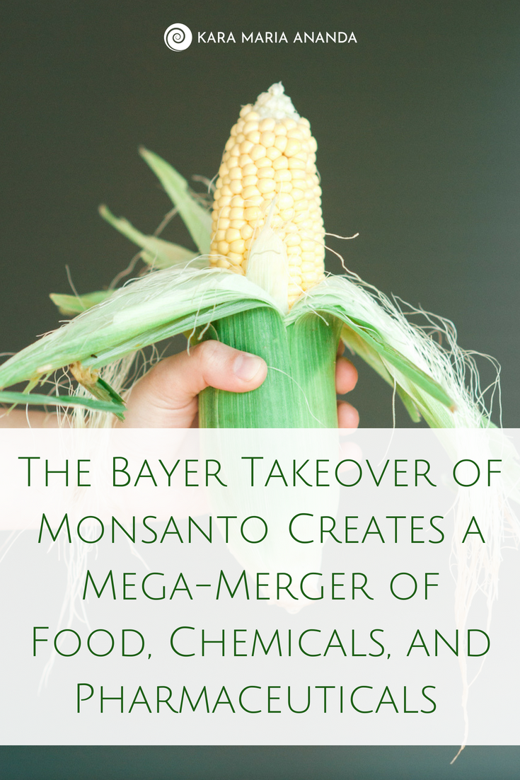 The Bayer Takeover of Monsanto Creates a Mega-Merger of Food, Chemicals, and Pharmaceuticals