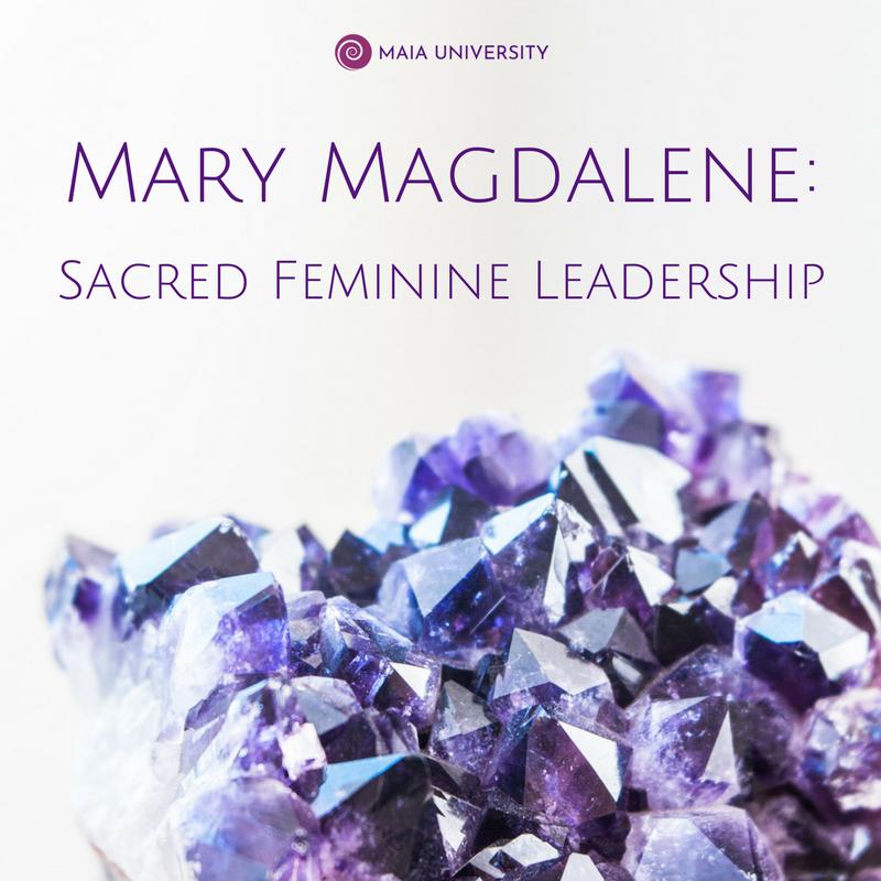 Mary Magdalene Sacred Feminine Leadership