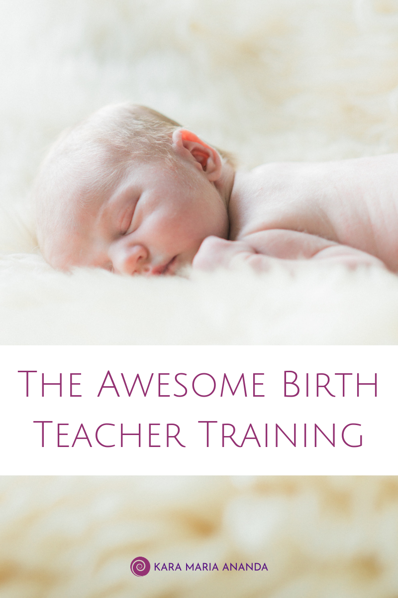Awesome Birth Teacher Course - Conscious Pregnancy, Birth and Parenting