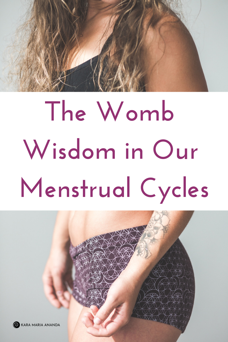 The Womb Wisdom in Our Menstrual Cycles.