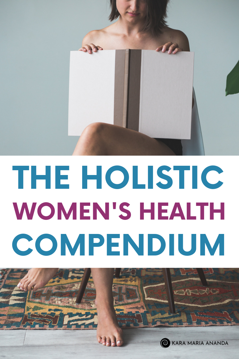 The Holistic Women's Health Compendium: Top Wellness Resources for Natural Women's Wellness