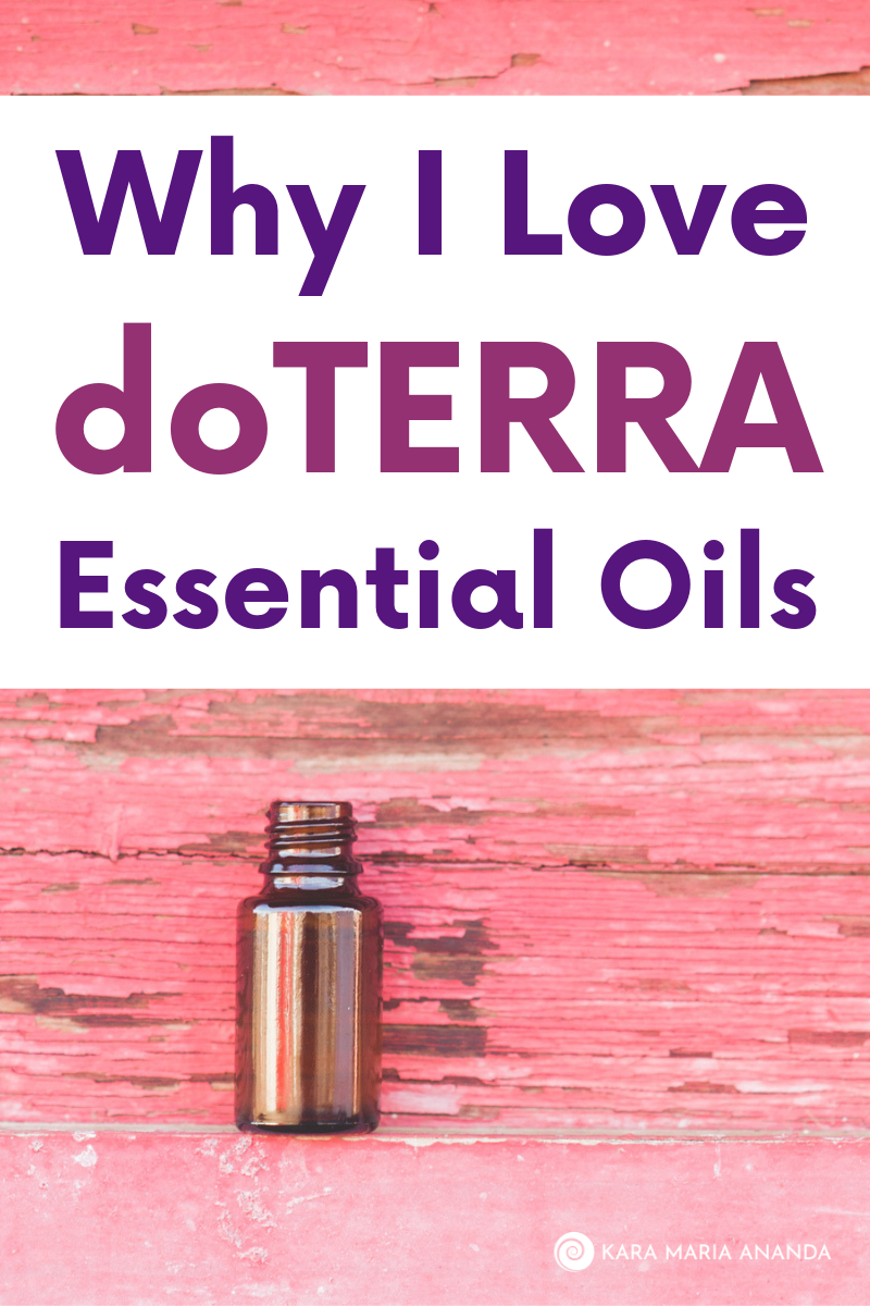 Why I Love doTERRA Essential Oils for My Body, Home and Family Wellness
