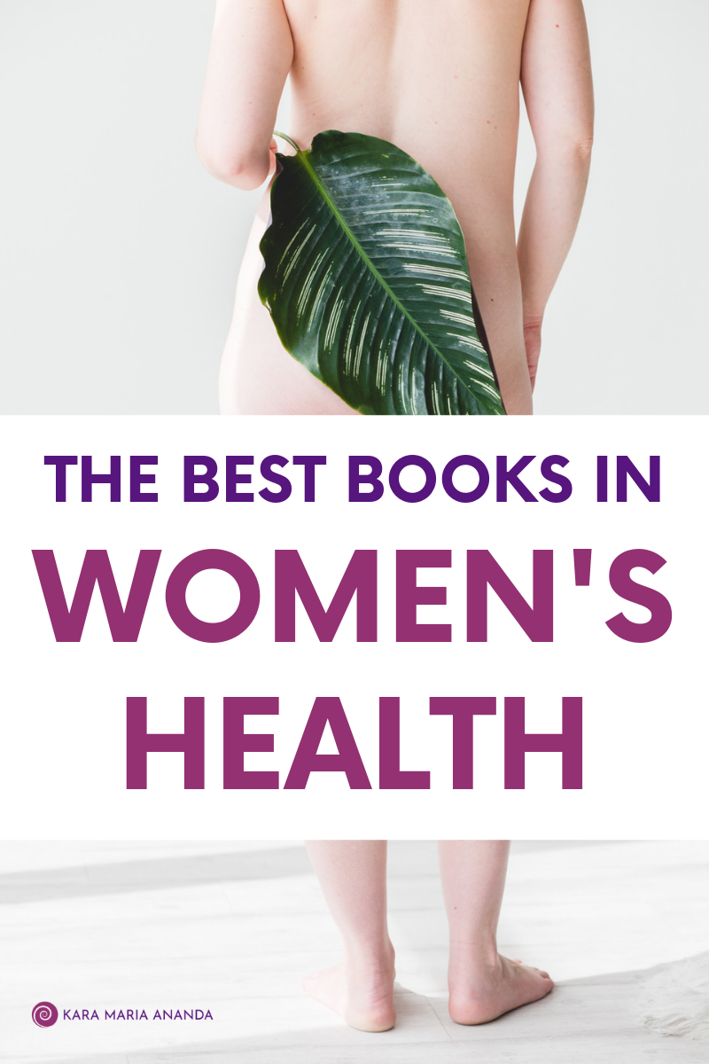 The Best Books In Women's Health: My Favorite Feminine Wellness Books of All Time