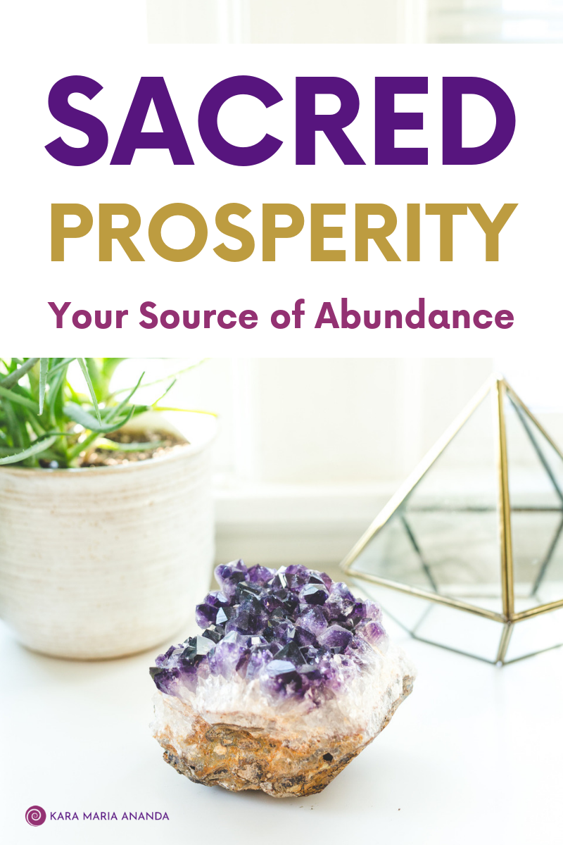 Sacred Prosperity: Your Source of Abundance