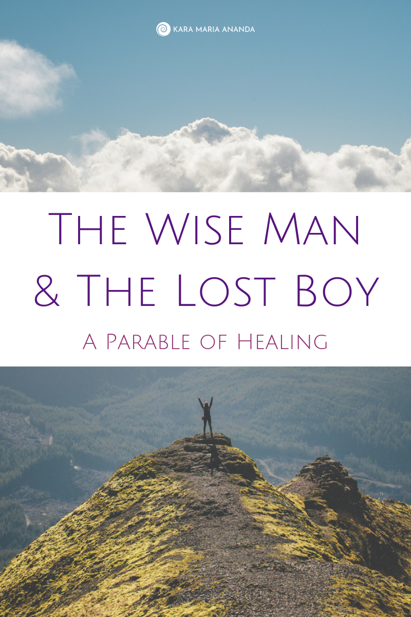 The Wise Man & The Lost Boy: A Parable of Healing
