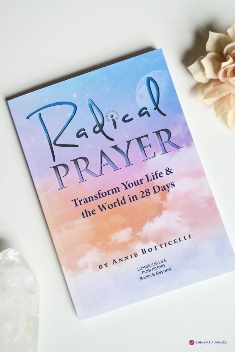 Radical Prayer Book by Annie Botticelli