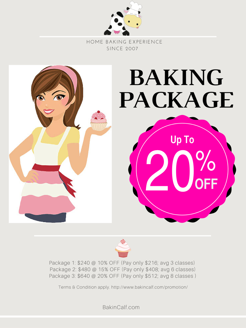 Promotion Terms & Conditions Promotion start on 15 May 2016. This baking packages are eligible for individual classes. You will receive the respective discount for the various package you have selected. Price of class will base on list price which is stated on individual class description. Choose any individual class available in our schedule. If you have exceeded the package amount, you can choose to buy another package or just pay the balance outstanding amount. Thus for example, if you purchase package 3 that worth $640 (you pay for only $512). On average class list price is $80/pax/class, as such you can attend at least 8 classes and that average to $64/pax/class. If the class is more then $80, any outstanding amount will have to be paid in order to confirm your registration. Outstanding amount are also strictly non-refundable, non-transferrable. Validity is 6 months from the date of purchase. Strictly no extension after expiry date. All goods and services sold or rendered are non-exchangeable, non-refundable and non-transferable; unless stated otherwise. Non-transferable means that you can't ask someone else to replace you as this is a promotion. If postponing of a registered class date is requested, three weeks before class commencement, participant is allowed only one-time re-scheduling of class to another already available date. Otherwise, no postponing will be allowed. The promotion terms & conditions stated here shall supersede the T&C and Postponement policy for registration at http://www.bakincalf.com/how-to-register where clauses overlapped; otherwise, the rest of the standard T&C clauses remain in tact. To purchase these packages email to Enquiry@BakinCow.com . Payment instructions (through bank transfer) will be provided via email. How to register for class (after purchase Baking Package) Please read and agree to the T&C before you email to enquiry@bakincow.com with the following information: name baking package number (will be provided upon purchase of package/s) contact number NRIC or Passport No if not local Singapore citizen nationality remarks (if any) workshop names date & time of workshop (Please indicate preferred dates on the same workshop; placement will base preferred date and availability) Example:  Workshop 1 Preferred Date: Workshop 2 Preferred Date: Workshop 3 Preferred Date:
