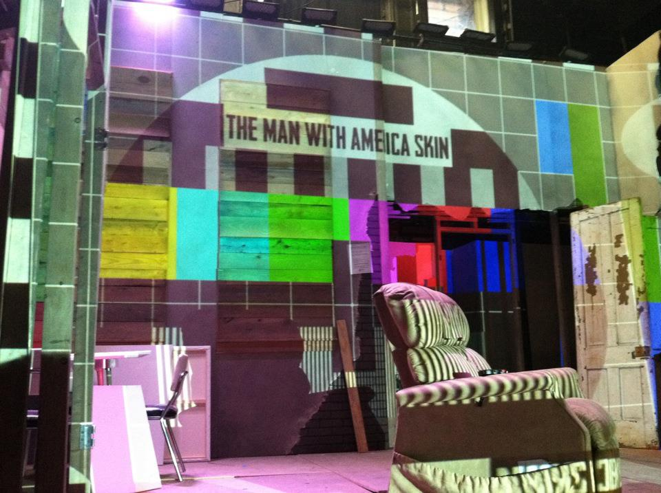 The Man With America Skin  in tech. Production Designer Justin Lang doing amazing things with projections…