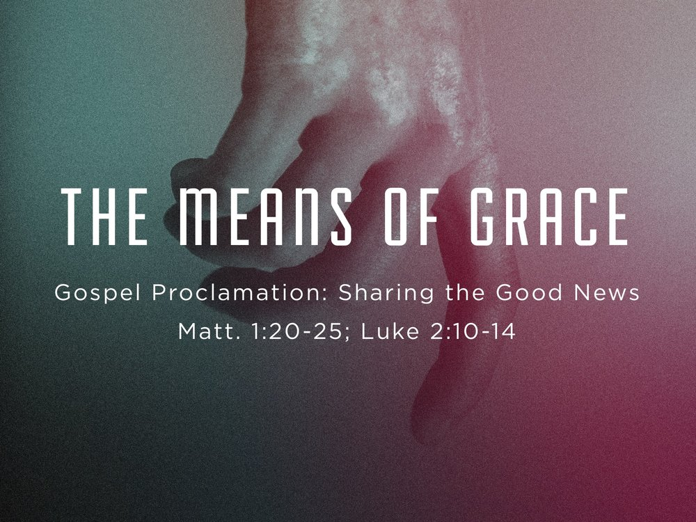 2017.12.24 The Means of Grace Sermon Slide.jpg