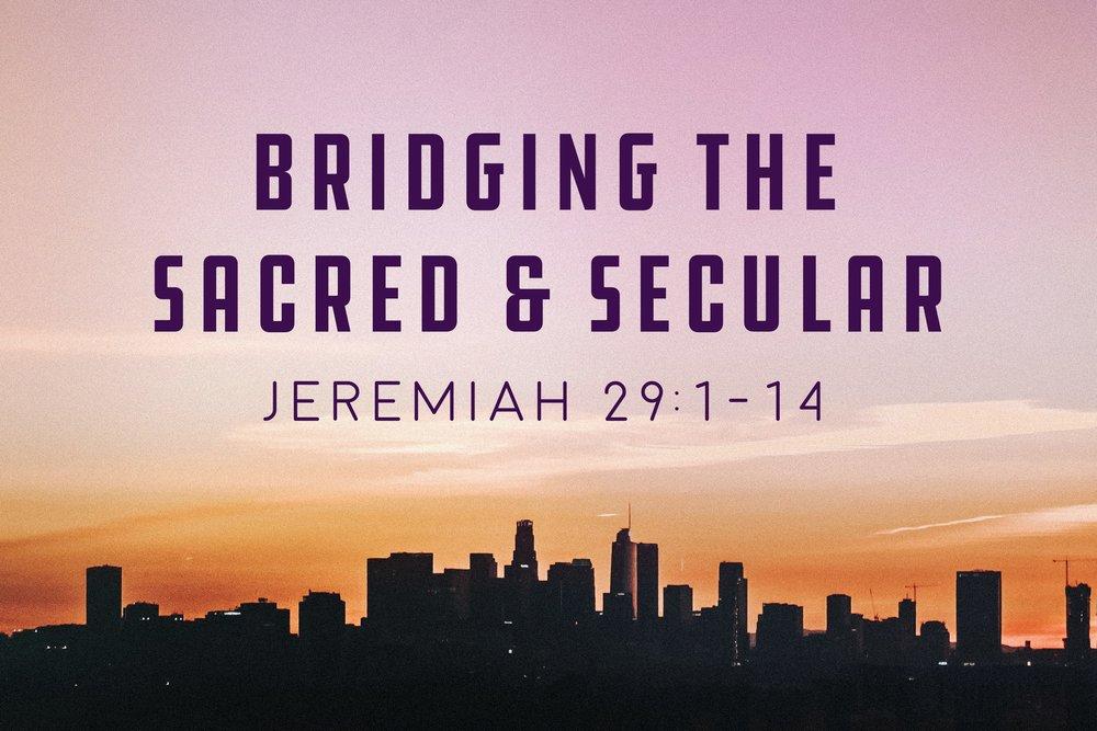 Bridging the Sacred and Secular Sermon Slide.jpg