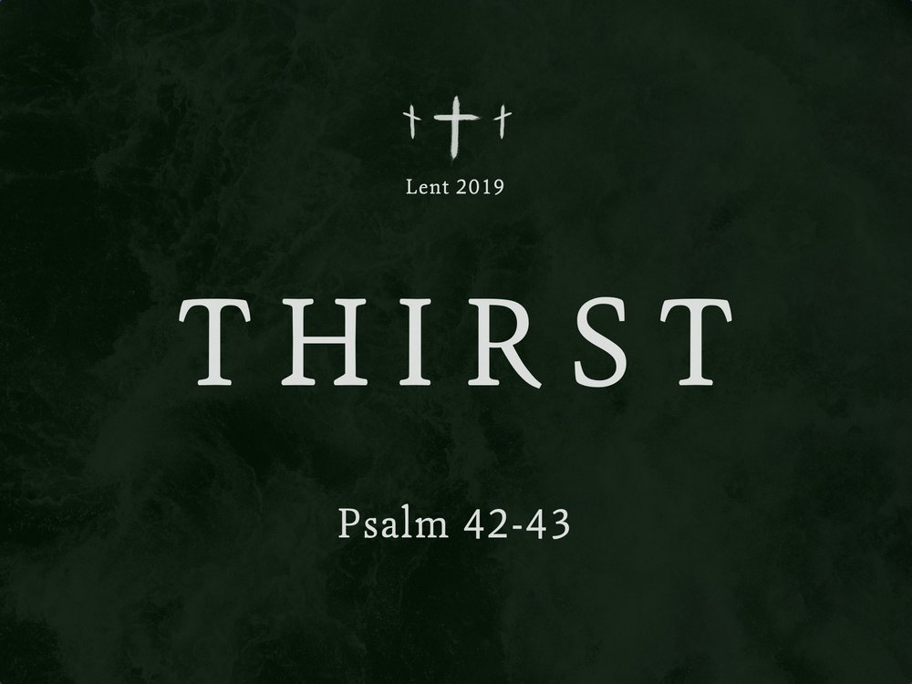 Lent 2019 Thirst Sermon Slide.jpg