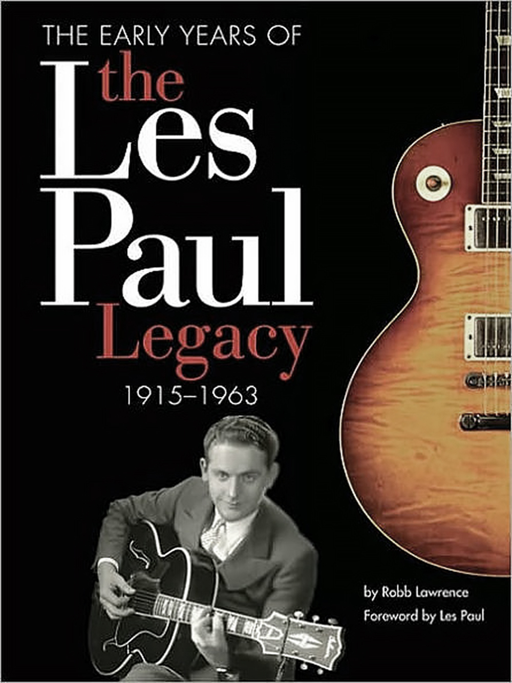the les paul legacy, vol 1, by robb lawrence