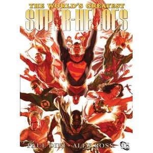 The World's Greatest Super-Heroes  [Paperback]        Paul Dini   (Author),   Alex Ross   (Illustrator)      $19.79            Between 1998 and 2003, Paul Dini, the Emmy Award-winning producer of Batman Beyond and The New Batman/Superman Adventures, joined forces with superstar illustrator Alex Ross (KINGDOM COME) to create six original graphic novels starring The World's Greatest Super-Heroes: SUPERMAN: PEACE ON EARTH BATMAN: WAR ON CRIME SHAZAM!: POWER OF HOPE WONDER WOMAN: SPIRIT OF TRUTH JLA: SECRET ORIGINS JLA: LIBERTY AND JUSTICE Now, all six of these classic works are back in a new trade paperback in a unique storytelling format that combines aspects of both comics and picture books, printed for the fi rst time at DC's standard trim size.