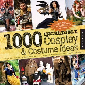 1,000 Incredible Costume and Cosplay Ideas: A Showcase of Creative Characters from Anime, Manga, Video Games, Movies, Comics, and More! (1000 Series)  [Paperback]       Yaya Han  (Author),  Allison DeBlasio  (Author),  Joey Marsocci  (Author)      $15.67           Book Description    Publication Date:   May 1, 2013   | Series:   1000 Series           1,000 Incredible Costume and Cosplay Ideas  provides a broad and detailed glimpse into the ingenious artistry and attention to detail behind some of the most fabulous costumes you can find. Featuring costumes from popular convention-goers to professional craftsman, this stunning, photo-filled book by Joey Marsocci and Allison DeBlasio of Dr. Grymm Laboratories walks you through scads of your favorite characters as imagined and created by fans.