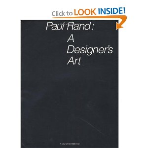 Paul Rand: A Designer`s Art  [Paperback]       Mr. Paul Rand  (Author)      3 new  from  $525.92       22 used  from  $100.00        Paul Rand was one of the world's leading graphic designers. Here he describes his work with the same precision, economy and passion that he displays in his graphic designs, seeking to help us to understand the nature of his relationships with his clients, his audience and his art.