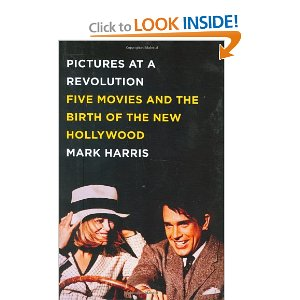 Pictures at a Revolution: Five Movies and the Birth of the New Hollywood  [Hardcover]        Mark Harris   (Author)      23 new  from  $4.95       75 used  from  $0.01       12 collectible  from  $5.99        The epic human drama behind the making of the five movies nominated for Best Picture in 1967- Guess Who's Coming to Dinner ,  The Graduate ,  In the Heat of the Night ,  Doctor Doolittle , and  Bonnie and Clyde -and through them, the larger story of the cultural revolution that transformed Hollywood, and America, forever