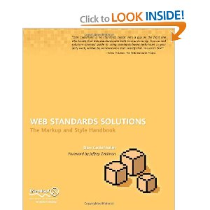Priority: High Web Standards Solutions: The Markup and Style Handbook (Pioneering Series)[Paperback] Dan Cederholm (Author) $4.97  This book is your essential guide to understanding the advantages you can bring to your web pages by implementing web standards and precisely how to apply them.