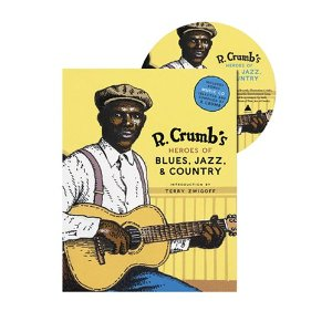 R. Crumb's Heroes of Blues, Jazz & Country [Hardcover] R. Crumb (Author) $14.93  Anyone who knows R. Crumb's work as an illustrator knows of his passion for music. And all those who collect his work prize the Heroes of the Blues, Early Jazz Greats, and Pioneers of Country Music trading card sets he created in the early to- mid-1980s.