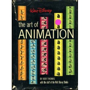 Walt Disney the Art of Animation, The Story of the Disney Studio Contribution to a New Art  [Import]   [Hardcover]       Bob Thomas  (Author)        3 used  from  $135.00     2 collectible  from  $532.00