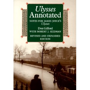 Ulysses Annotated: Notes for James Joyce's Ulysses [Revised and Expanded Edition]  [Paperback]        James Joyce  (Author),   Don Gifford   (Compiler),  Robert J. Seidman  (Compiler)      7 new  from  $25.00     57 used  from  $6.72      Here substantially revised and expanded, Don Gifford's annotations to Joyce's great modern classic comprise a specialized encyclopedia that will inform any reading of Ulysses . Annotations in this edition are keyed both to the reading text of the new critical edition of  Ulysses  published in 1984 and to the standard 1961 Random House edition and the current Modern Library and Vintage texts.