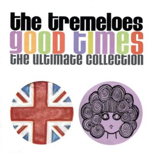 Good Times: The Ultimate Collection [Original Recording Remastered] Tremeloes | Format: Audio CD    $24.11 - Prime Eligible