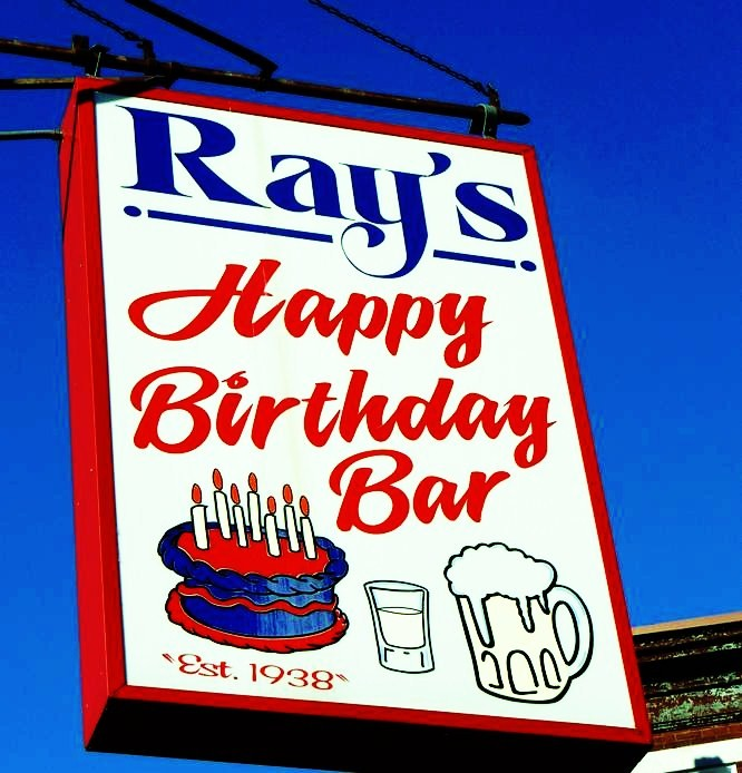 Ray's Happy Birthday Bar 75th Anniversary