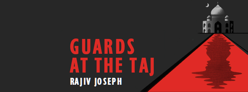 Theatre Exile presents guards at the taj oct 20-nov 13, 2016