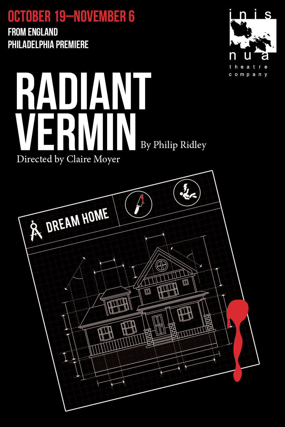 Inis Nua Theatre Company presents Radiant Vermin oct 19-nov 6, 2016