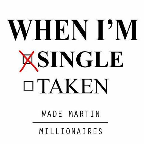 """""""When I'm Single"""" - #millionaires & @wademartinsp NOW ON ITUNES! - https://itunes.apple.com/us/album/when-im-single-single/id1069088420 💋💋💋💋💋 Video out TOMORROW at 4pm PST! 📽💥"""
