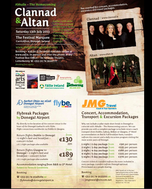 Féile Ealíon na hEaragala / Earagail Arts Festival  Tá mng.ie brodúil le bheith ag obair le féile ealaion na hearagala, go hairithe ar Abhaile, ceol corm le Clannad agus Altan ag Aerfort Dún na nGall ar 13ú lá de Iúil 2013.   2013 will be a great year for mng.ie, who are now working on an exciting new project Earagail Arts Festival, specifically promoting Abhaile / The Homecoming, This unique event will take place at Donegal Airport this Summer, a key flagship event for Donegal Gathering.