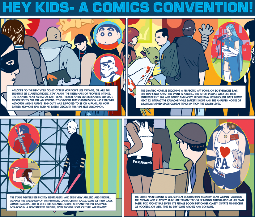 """Hey Kids- A Comics Convention!""  The New York Observer , 2007"