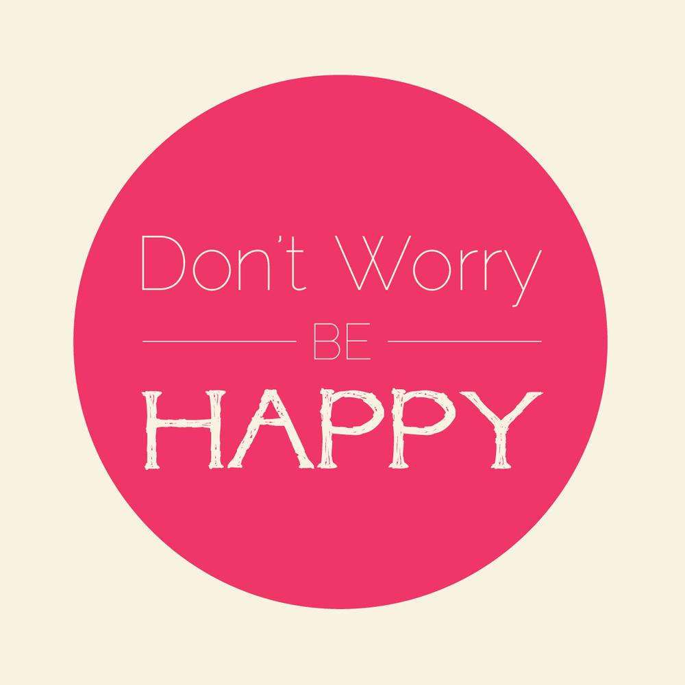 dont-worry-be-happy.jpg