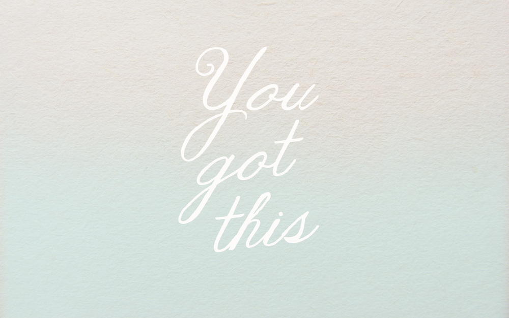 "designlovefest  / Dress Your Tech ""You Got This"" / My current wallpaper and motivation. (Go to www.designlovefest.com to download tons of super cute wallpapers for free!)"