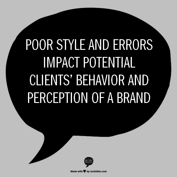 Errors and poor style will cause loss of potential customers and affect company's image and reputation. Read a blog post describing the original research to find out more.