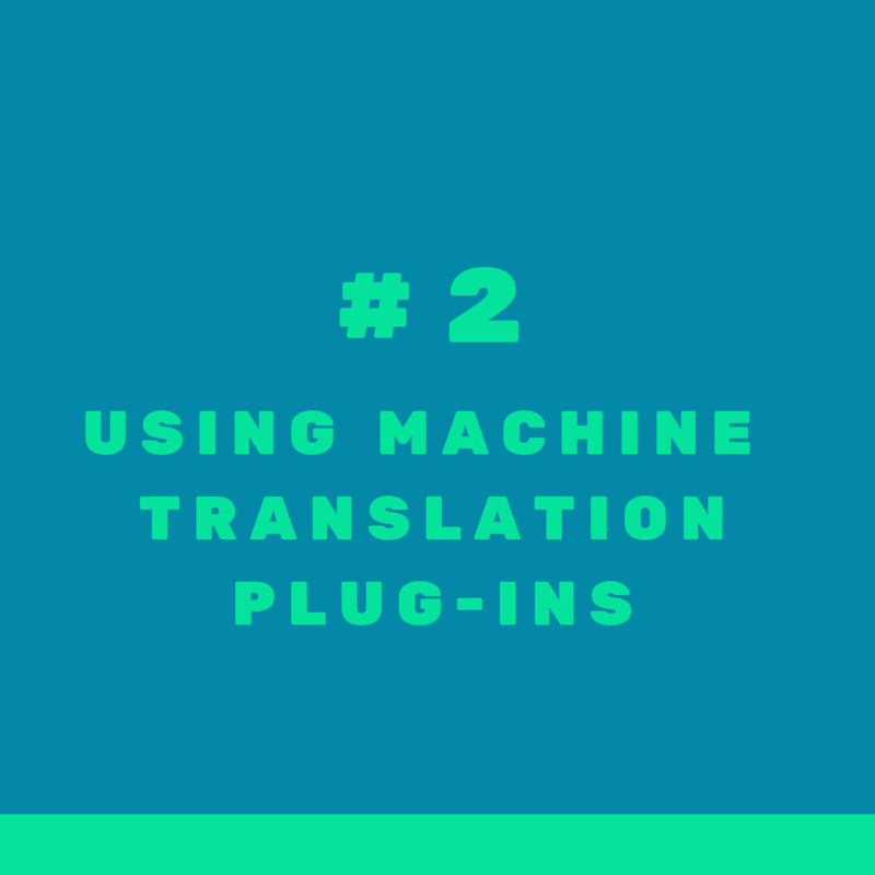 Mistake #2 when targeting international clients in real estate: relying on machine-translation plug-ins