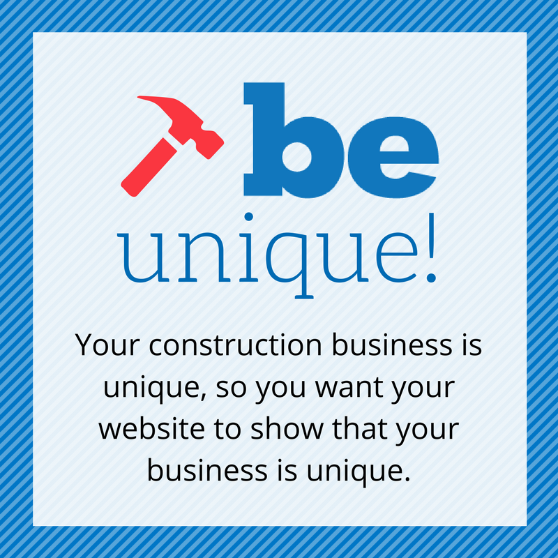Graphic of be unique construction tip.