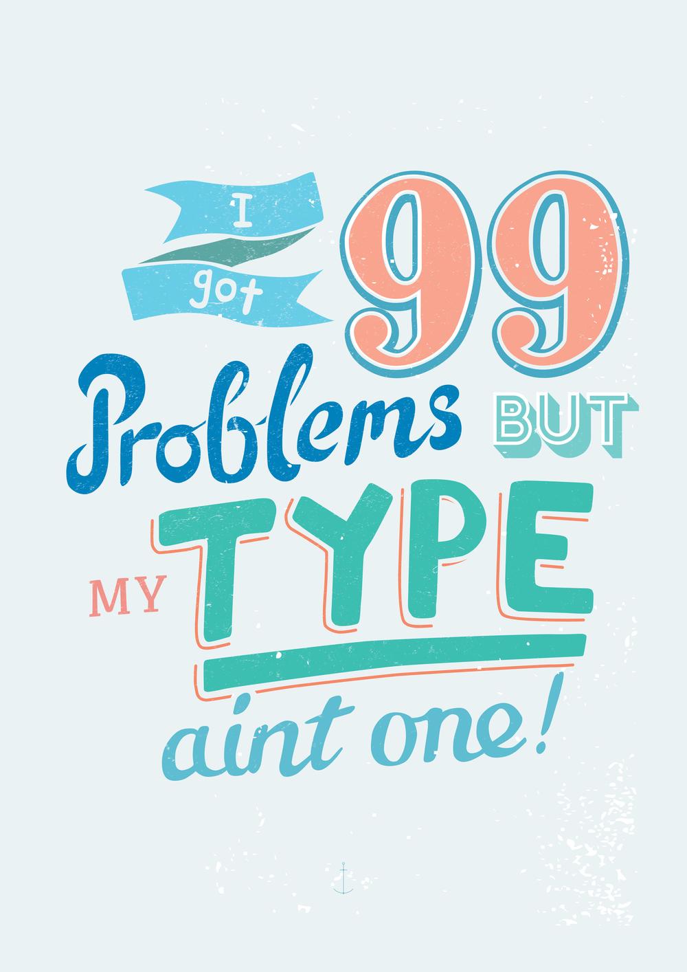 99 Problems A3.jpg