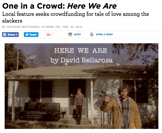 One in a Crowd:  Here We Are   Local feature seeks crowdfunding for tale of love among the slackers.