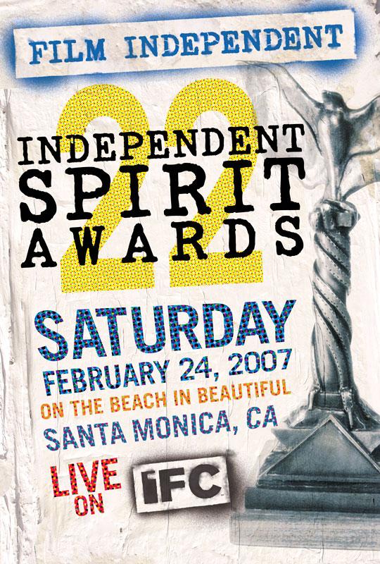2007 Independent Spirit Awards Poster