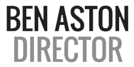 Ben Aston | Director | Official Website Of Filmmaker Ben Aston