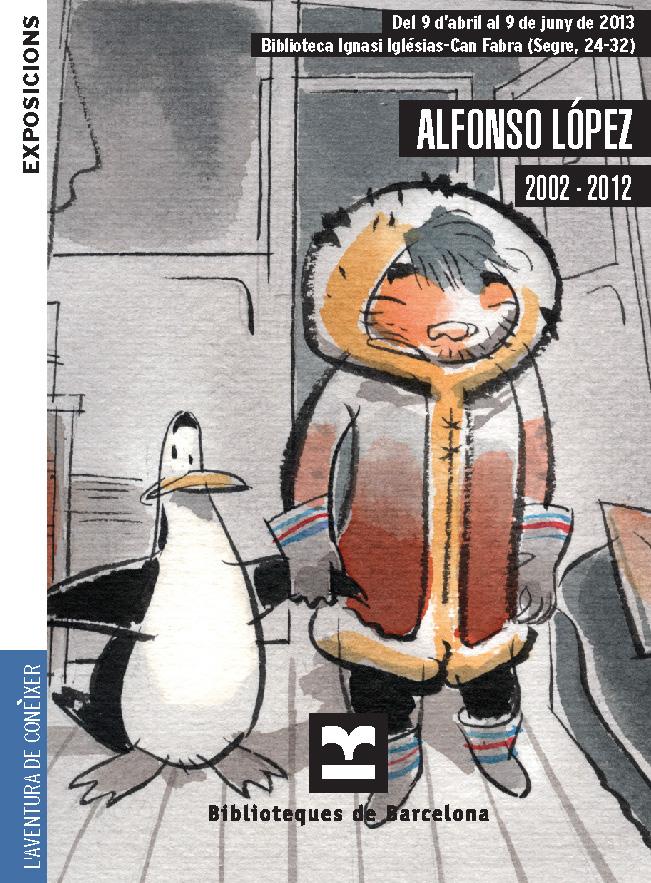 Descarregar fulletó de la exposicióAlfonso López 2002-2012