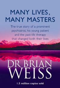 Many Lives Many Masters,  Brian Weiss