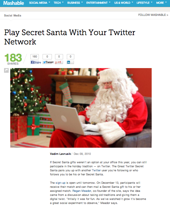 Write up in Mashable http://mashable.com/2010/12/09/play-secret-santa-with-your-twitter-network/
