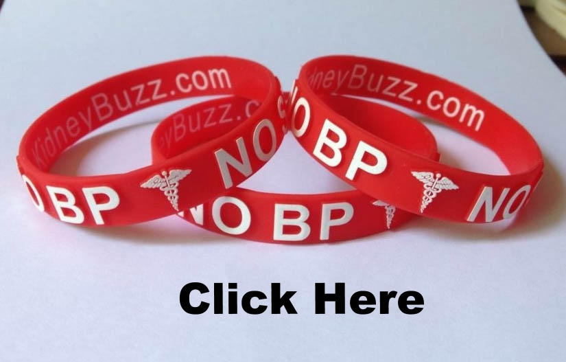 "PURCHASE YOUR $5.00 ""NO BLOOD PRESSURE (BP)/NO NEEDLE STICK (STICK)"" MEDICAL ALERT BRACELET TO PROTECT YOUR FISTULA FROM FAILURE AND SUPPORT KIDNEYBUZZ.COM."