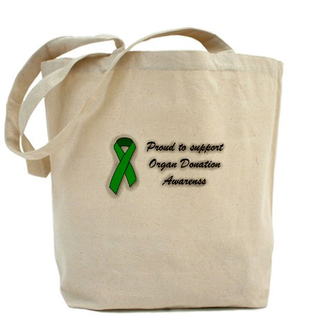 Proud To Support Organ Donation Tote Bag. Click Here.